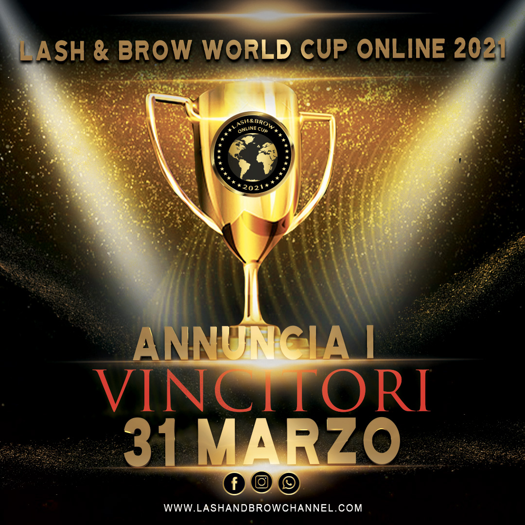 LASH & BROW WORLD CUP ONLINE 2021